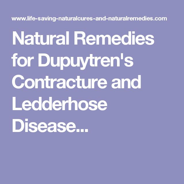 Natural Remedies For Dupuytren S Contracture