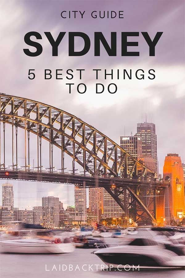5 Best Things To Do In Sydney Australia Travel Guide City Guide Sydney City