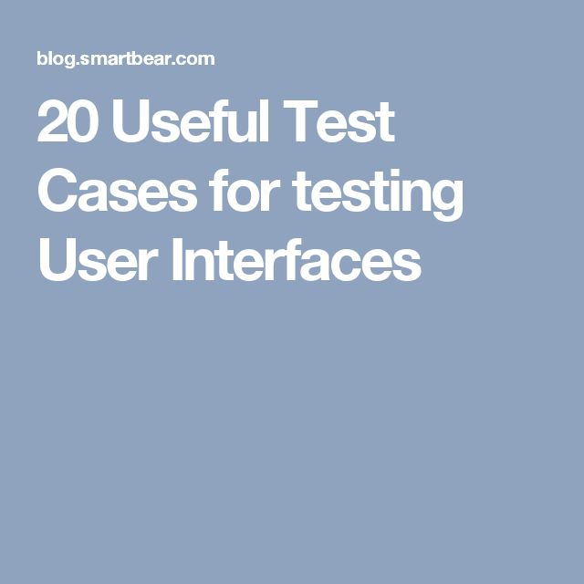 20 Useful Test Cases for testing User Interfaces