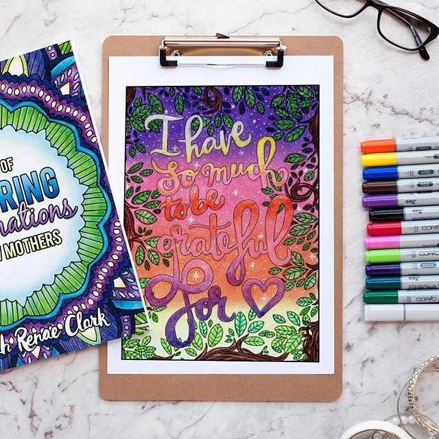 """Beautiful coloring page from Sarah Renae Clark on Instagram   From """"A Year of Coloring Affirmations For new Mothers"""" adult coloring book by Sarah Renae Clark   Colored by Debbie Shepard   For adult coloring books, free adult coloring pages and coloring tips, visit www.sarahrenaeclark.com"""