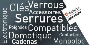 Verrous Serrures Monobloc Contacteurs Electronique VACHETTE