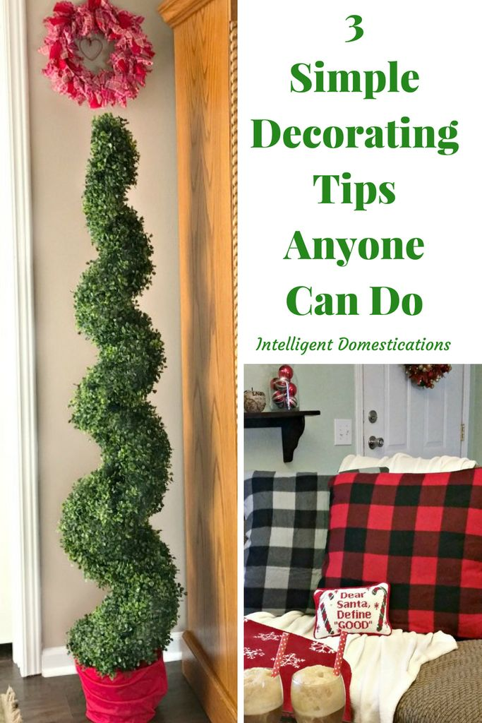 Three Simple Decorating Tips Anyone Can Do - Intelligent Domestications