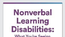 Graphic of Nonverbal learning disabilities: What you're seeing in your grade schooler