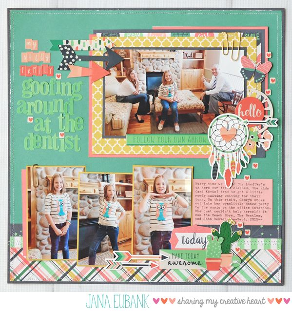 """Goofing Around at the Dentist - Echo Park Paper """"Just Be You"""" collection"""