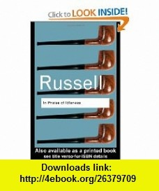RC Series Bundle In Praise of Idleness And Other Essays (Routledge Classics) (9780415325066) Bertrand Russell , ISBN-10: 0415325064  , ISBN-13: 978-0415325066 ,  , tutorials , pdf , ebook , torrent , downloads , rapidshare , filesonic , hotfile , megaupload , fileserve