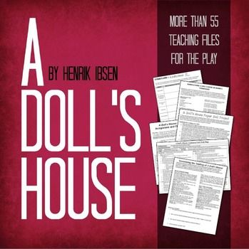 Ibsen's A Doll's House Unit, Projects, Worksheets FIVE WEEKS of teaching material