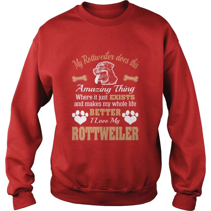 #Rottweiler Amazing Thing Makes Life Better T-shirt, Order HERE ==> https://www.sunfrog.com/Pets/114062121-433257137.html?6782, Please tag & share with your friends who would love it, #birthdaygifts #superbowl #xmasgifts  #rottweiler hembra, rottweiler funny, rottweiler aleman #rottweiler #family #posters #kids #parenting #men #outdoors #photography #products #quotes