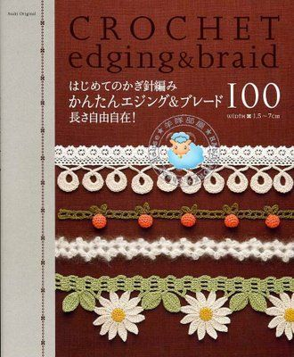 puntillas y guirnaldas dicertidas- Crochet edging & braid  Japanese crochet patterns.