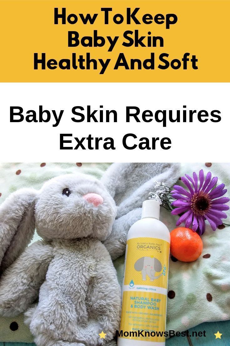 How To Keep Baby Skin Healthy And Soft Baby Skin Natural Baby Shampoo Baby Sensitive Skin