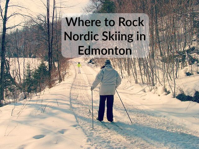 Where to Rock Nordic Cross Country Skiing in Edmonton