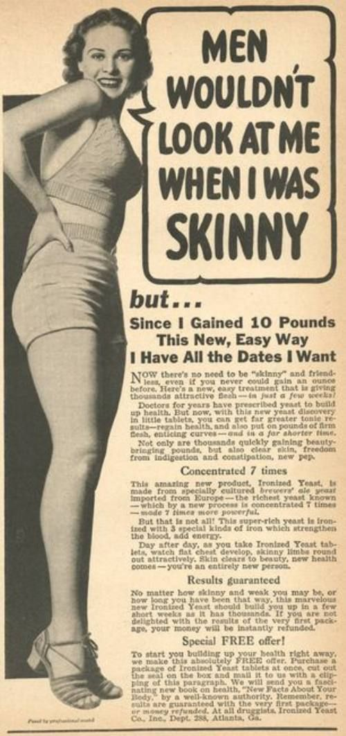 Where did society go wrong?: Gain Weights, Weightgain, Old Noticed, Real Women, Vintage Observed, 10 Pound, Weights Gain, Vintage Ads, Curves