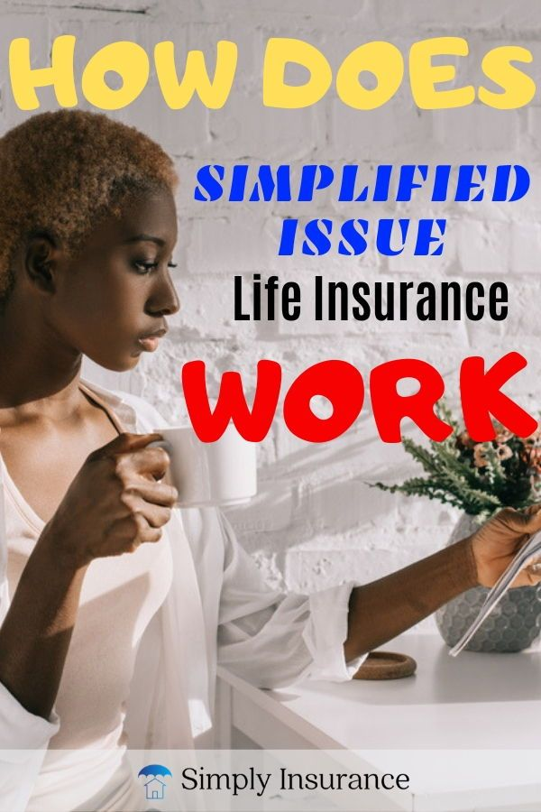 Simplified Issue Life Insurance Is Fast Easy And Affordable Skip