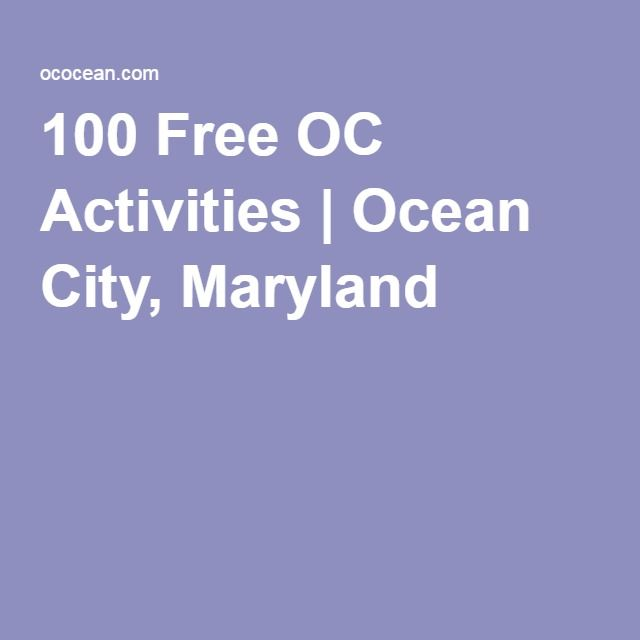 100 Free OC Activities | Ocean City, Maryland