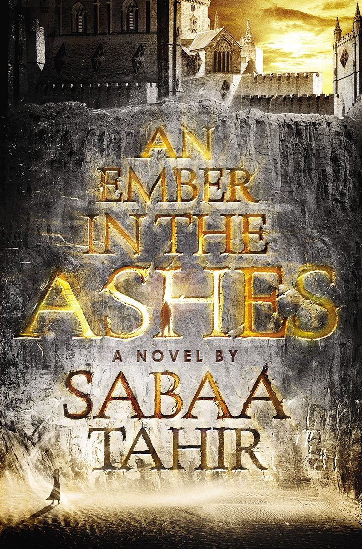 An Ember In the Ashes by Sabaa Tahir • April 28, 2015 • Razorbill https://www.goodreads.com/book/show/22529162-an-ember-in-the-ashes