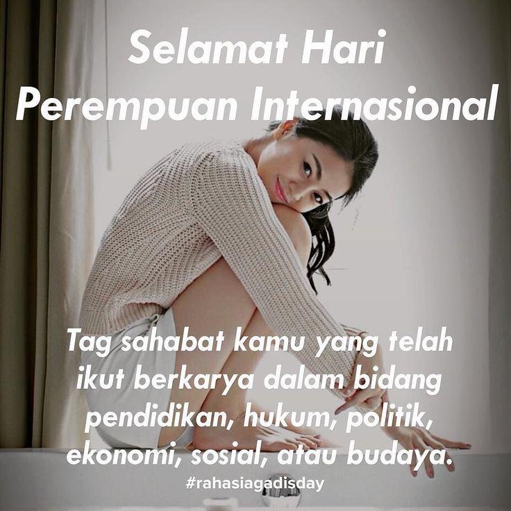 Setiap tanggal 8 Maret dunia merayakan International Women Day atau Hari Perempuan Internasional. Pada hari ini kita diingatkan kalau perempuan juga memiliki hak yang setara dengan laki-laki. Perempuan juga boleh maju. Perempuan juga boleh sukses. Tag sahabat-sahabatmu (tapi yang perempuan lho) yang telah ikut berkarya untuk membuat Indonesia menjadi lebih baik  #rahasiagadis #rahasiagadisday #hariperempuaninternasional
