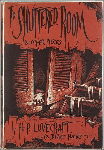 The Shuttered Room And Other Pieces Arkham House