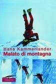 Malato di Montagna di Hans Kammerlander