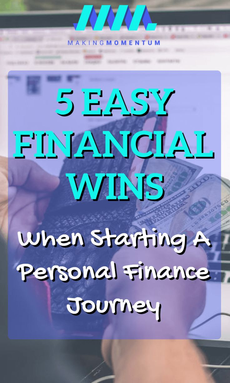 5 Easy Financial Wins I Had When Starting My Personal Finance Journey