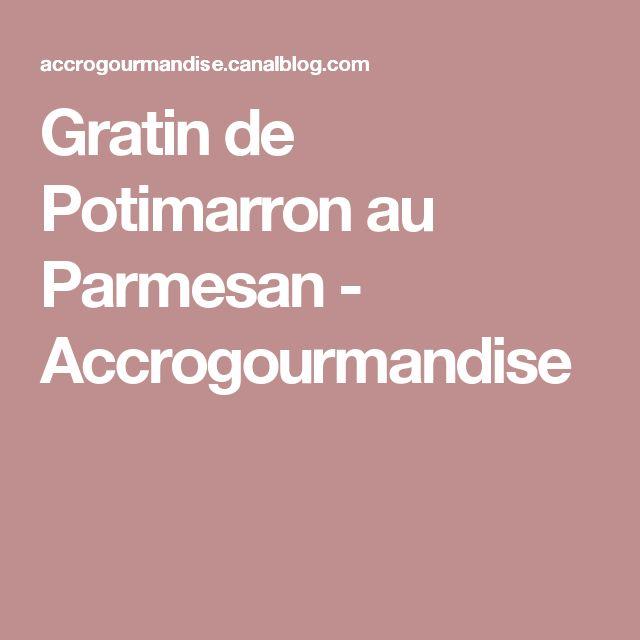 Gratin de Potimarron au Parmesan - Accrogourmandise