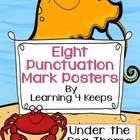 $2.00 --Eight Under the Sea Punctuation Posters! by Learning 4 Keeps