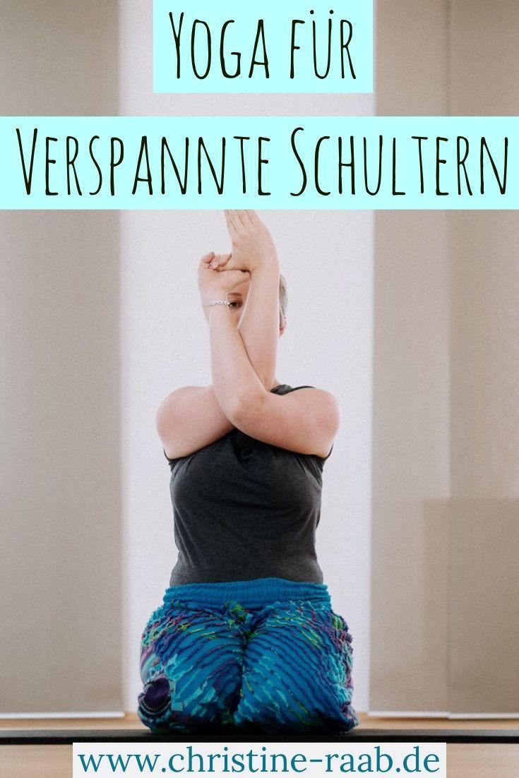 Yoga für verspannte Schultern – Blog | Entspannung • Stressbewältigung • Schlaf • Heilpflanzen • nachhaltig leben | Ruby Nagel
