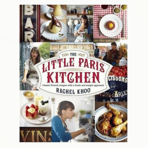 THE LITTLE PARIS KITCHEN Rachel Khoo