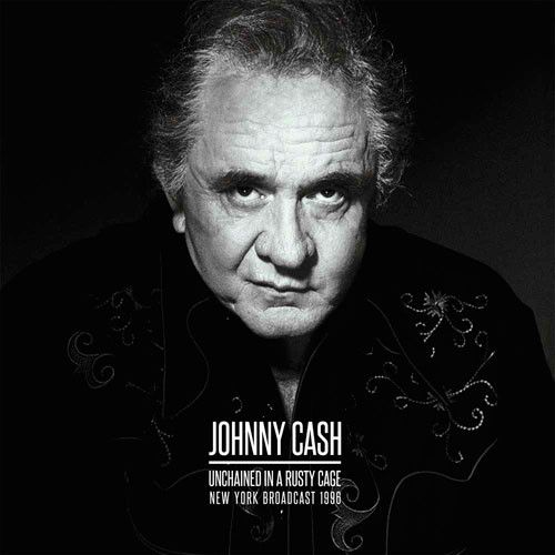Johnny Cash - Unchained In A Rusty Cage Deluxe Limited Edition Import Vinyl 2LP May 5 2017 Pre-order
