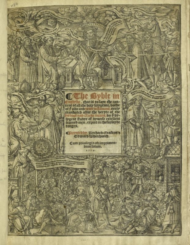 "The Great Bible, the first sanctioned Bible in English translation (1539). On the title page, Henry VIII, now head of the English Church, distributes the Word of God to clergy and laity, while a grateful populace shouts ""Vivat Rex"" and ""God Save the Kinge"""