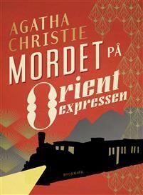 5 ex Mordet på Orientexpressen - Författare: Agatha Christie