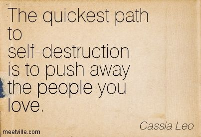 Stop Pushing Me Away Quotes | Push Away Quotes Is to push away the people