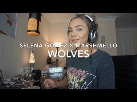 Letras: Samantha Harvey - Selena Gomez x Marshmello - Wolves   Cover