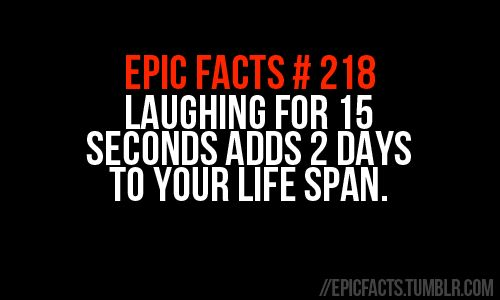 15 seconds=2 days: Epic Facts, Laughing, Good Things, Stuff, Quotes, Living Forever, Long Time, Funny, Gonna Living