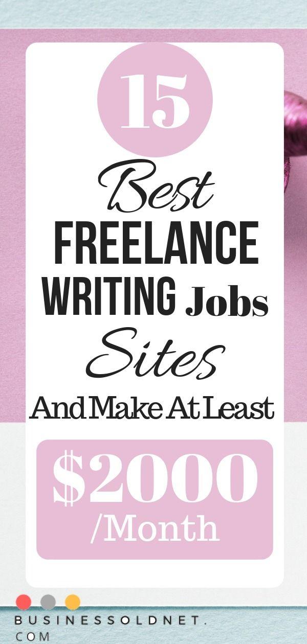 15 Best Freelance Writing Jobs Sites Online Writing Jobs Writing Jobs Freelance Writing Jobs