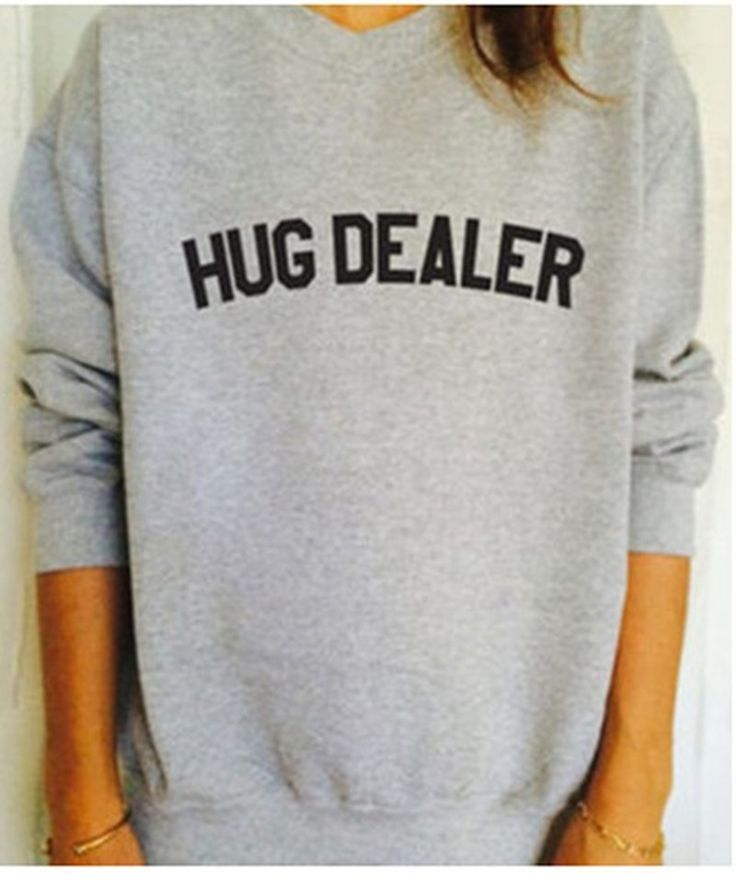 Hug Dealer Funny Letters Print Women Fashion Sweatshirt Gray Jumper Cotton Casual Hoody Hipster Plus Size Street Long Sleeve #Affiliate