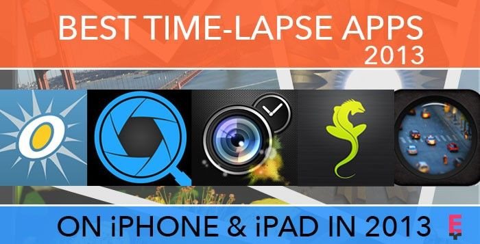 The Best iPhone Time-Lapse Apps 2013
