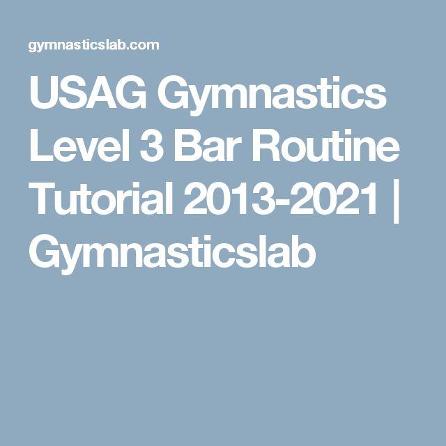 USAG Gymnastics Level 3 Bar Routine Tutorial 2013-2021 | Gymnasticslab