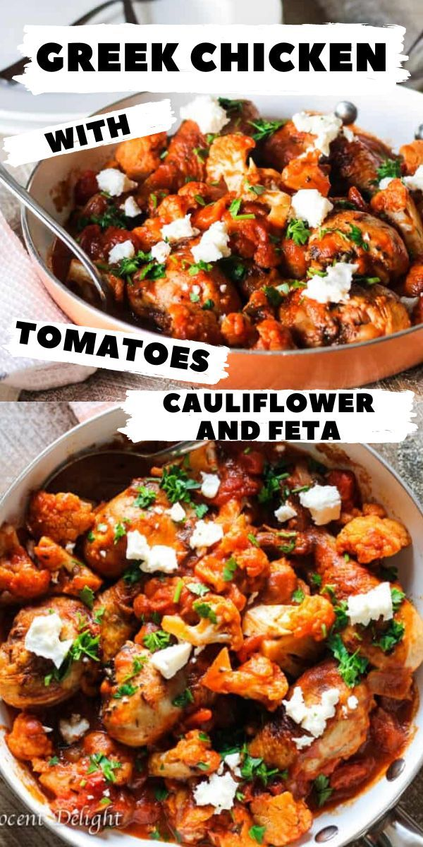 Greek Chicken With Tomatoes Cauliflower And Feta Recipe Easy Chicken Dinner Recipes Easy Chicken Dinners Best Chicken Recipes