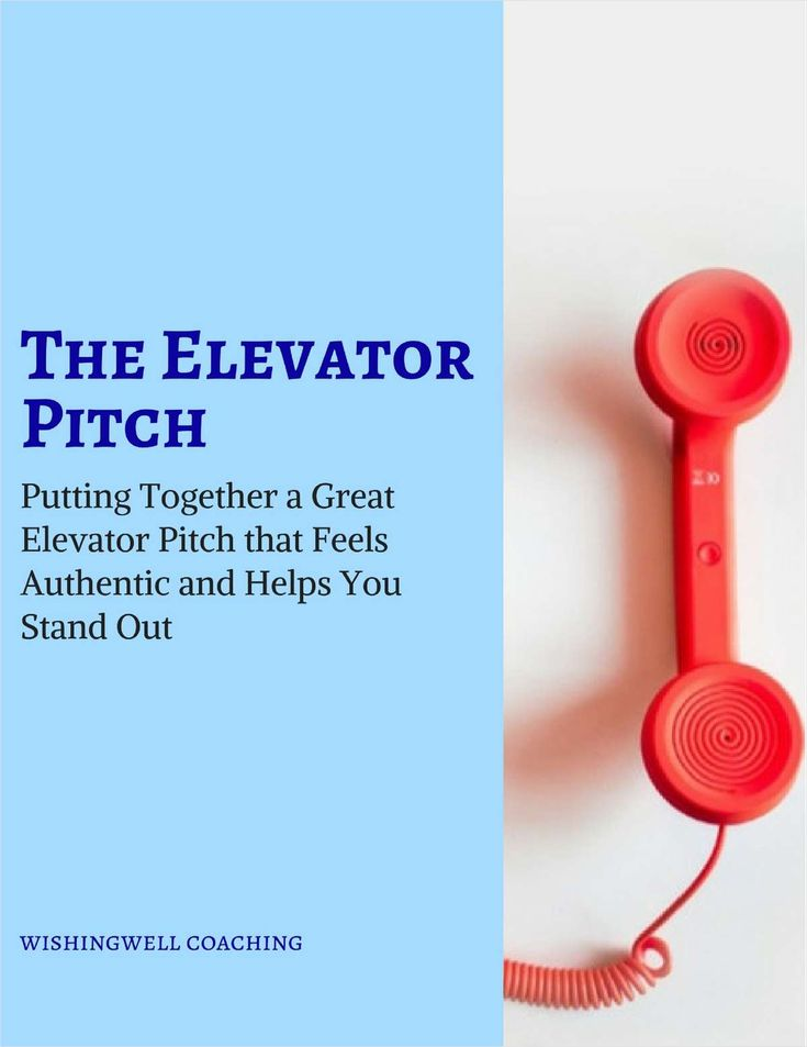 The Elevator Pitch - Putting Together a Great Elevator Pitch that - elevator speech examples