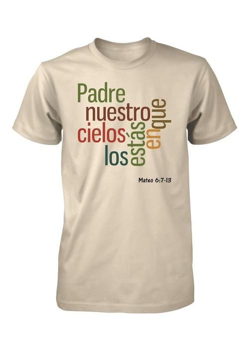 Padre Nuestro Dios Oracion Universal Mateo Camiseta Cristiana