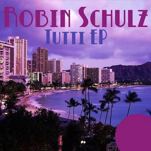 Tutti - Robin Schulz