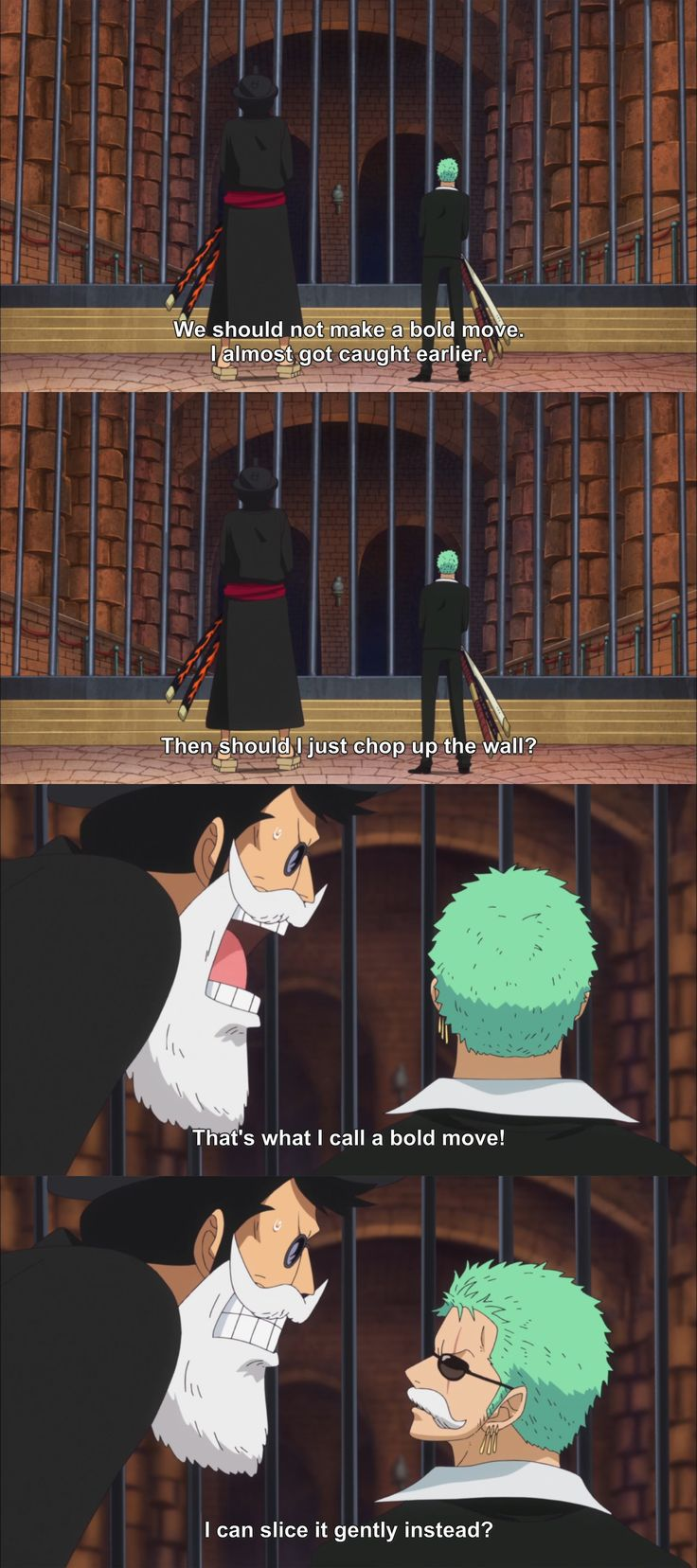 *facepalm* Zoro is as senseless to using logic as he is with his sense of direction