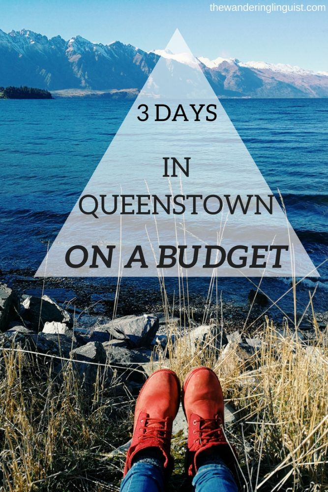 Queenstown Itinerary for budget travellers