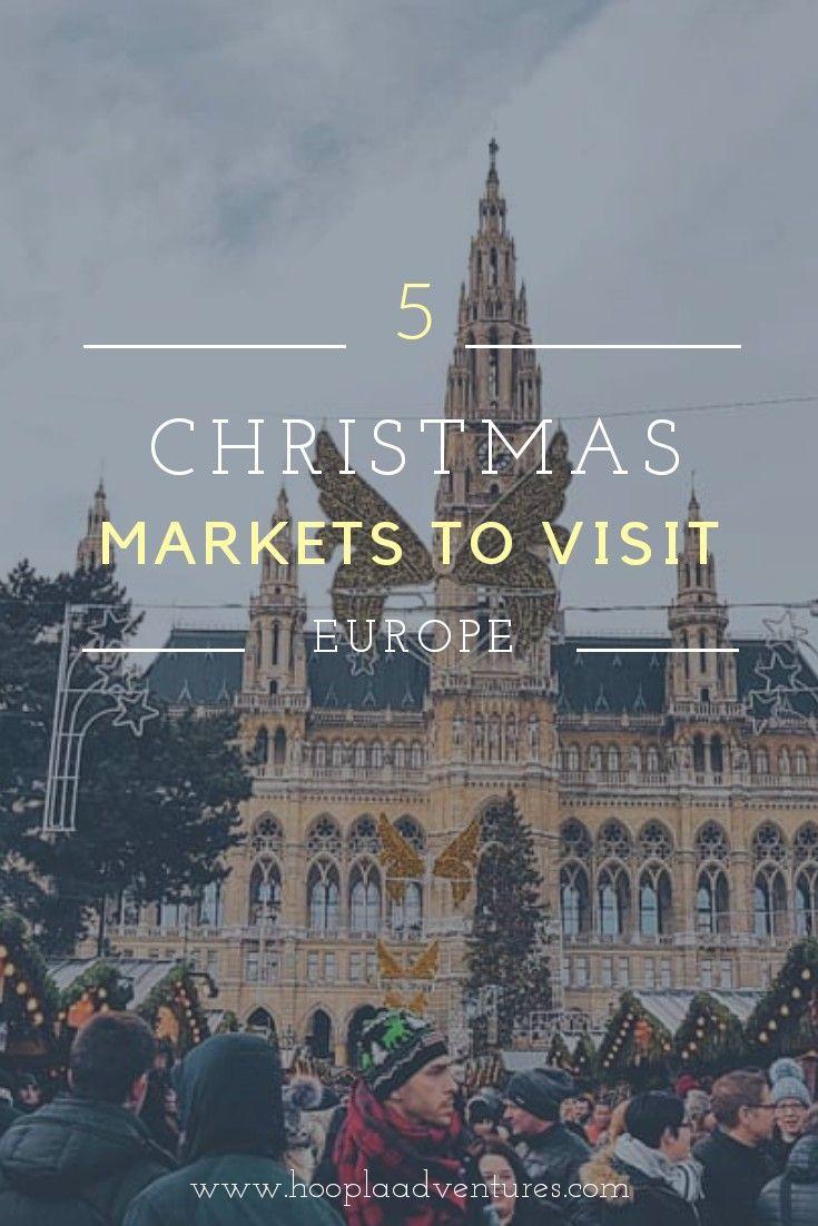 European Christmas Markets You Should Visit Christmasmarket Europe Citybreaks Citytravel