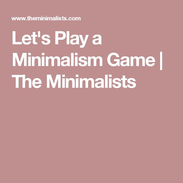 Let's Play a Minimalism Game | The Minimalists
