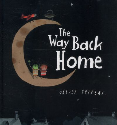 9780007549245,The Way Back Home,JEFFERS OLIVER,Book,,Zoom into space on an exciting adventure in this toddler-friendly board book from the award-winning,