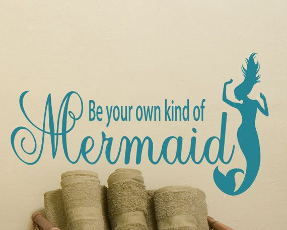 be your own kind of mermaid vinyl wall decal mermaid decor mermaid gift bathroom wall decals window decals custom decal beach decal