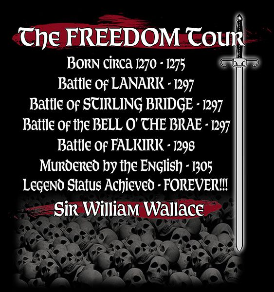 William Wallace - The Freedom Tour