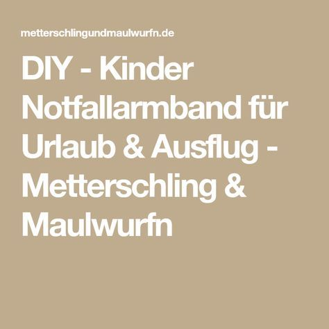 diy kinder notfallarmband f r urlaub ausflug n hen. Black Bedroom Furniture Sets. Home Design Ideas