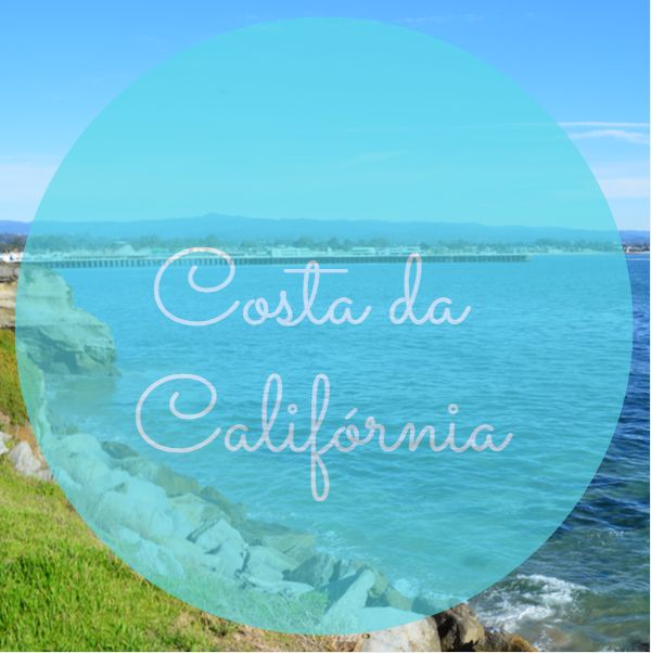 Costa da Califórnia: parte 2/2 - Big Sur e Santa Cruz