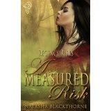 A Measured Risk (Regency Risks) (Kindle Edition)By Natasha Blackthorne